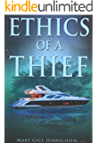 Ethics of a Thief: A Christian Mystery