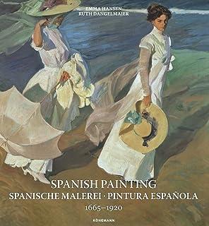SPANISH PAINTING 1665 1920 PINTURA ESPAÑOLA 1665 1920 Art Periods & Movements: Amazon.es: AAVV: Libros en idiomas extranjeros