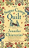 The Sugar Camp Quilt: An Elm Creek Quilts Novel (The Elm Creek Quilts Book 7)