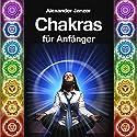 Chakras für Anfänger [Chakras for Beginners] Hörbuch von Alexander Janzer Gesprochen von: Ruth Priscilla Kirstein