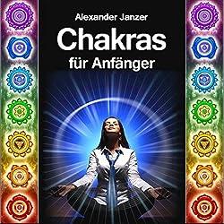Chakras für Anfänger [Chakras for Beginners]