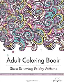 Adult Coloring Book: Stress Relieving Paisley Patterns: Blue Star ...
