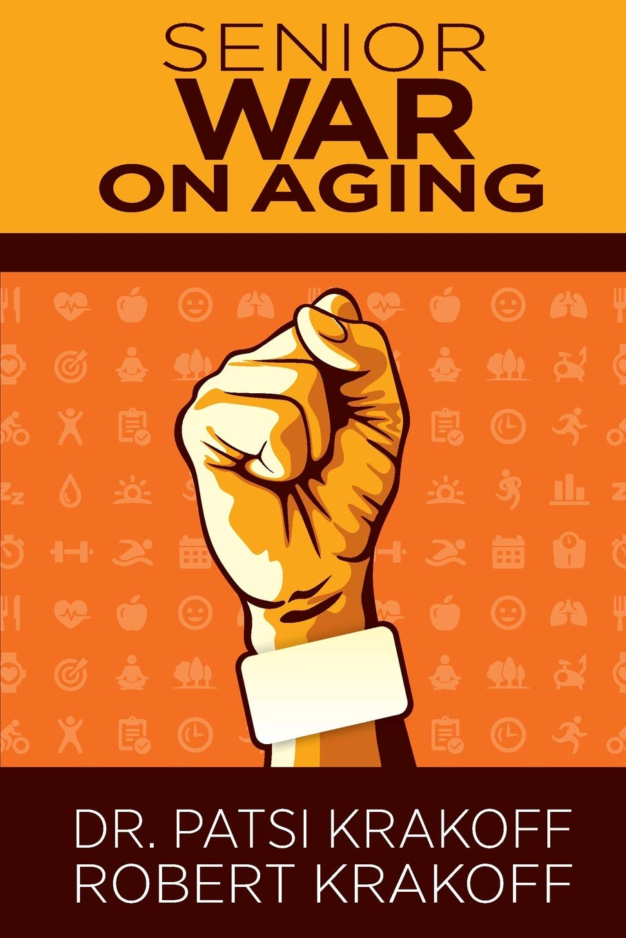 Senior War on Aging: The new imparitive is to keep moving. Our bodies and our brains depend on it. pdf epub