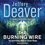 Burning Wire: A Lincoln Rhyme Novel | Jeffery Deaver