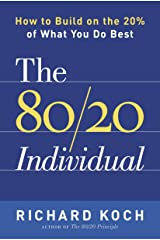 The 80/20 Individual: How to Build on the 20% of What You do Best Paperback