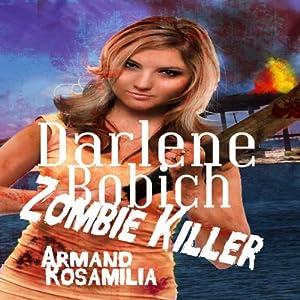 Darlene Bobich: Zombie Killer Audiobook