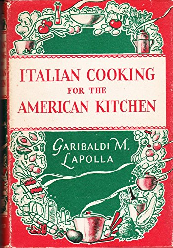 Italian Cooking For The American Kitchen