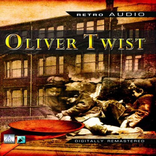 Oliver Twist: A Classic Audio Play ebook