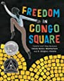 Freedom in Congo Square by Carole Boston Weatherford (2016-01-05)