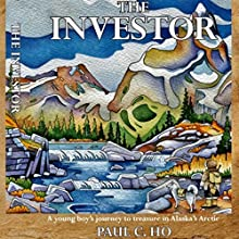The Investor Audiobook by Paul C. Ho Narrated by Chiquito Joaquim Crasto