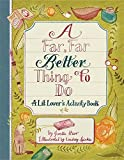 img - for A Far, Far Better Thing to Do: A Lit Lover's Activity Book book / textbook / text book