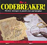 Be a Codebreaker!, Gerald Jenkins and Anne Wild, 0906212057