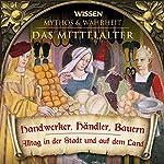 Handwerker, Händler, Bauern (Das Mittelalter)    div.