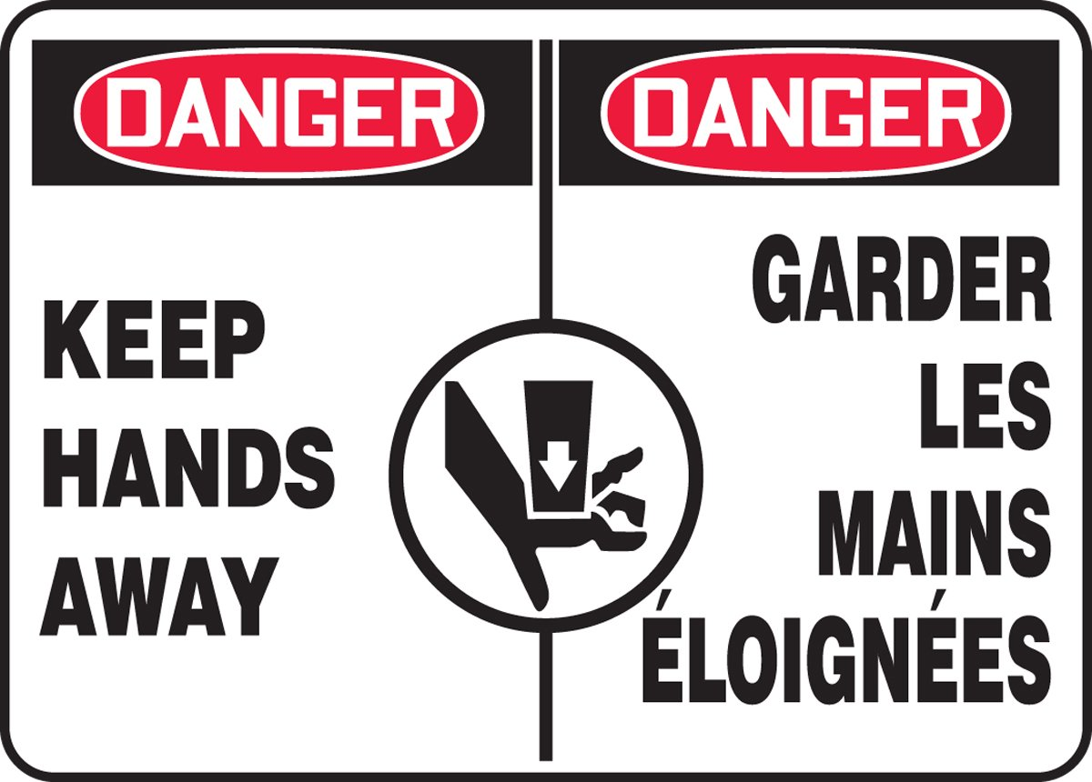 Accuform DANGER KEEP HANDS AWAY (BILINGUAL FRENCH) (FBMEQM137MXP)