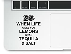 When life gives you Lemons grab Tequila & Salt Motivational Love Life Quote Clear Vinyl Printed Decal for Laptop Macbook Trackpad