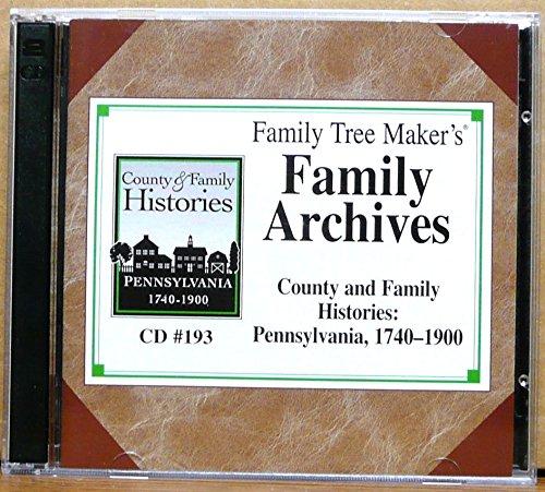 Family Tree Maker's Family Archives County and Family Histories: Pennsylvania 1740-1900 ()