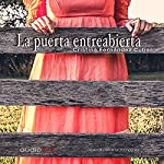 La puerta entreabierta [The Open Door] | Cristina Fernández Cubas