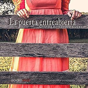 La puerta entreabierta [The Open Door] Audiobook