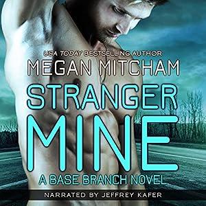 Stranger Mine Audiobook
