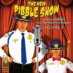 The New Dibble Show, Vol. 3