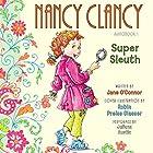 Nancy Clancy, Super Sleuth: Fancy Nancy Audiobook by Jane O'Connor, Robin Preiss Glasser Narrated by Julianna Austin