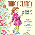 Nancy Clancy, Super Sleuth: Fancy Nancy | Robin Preiss Glasser,Jane O'Connor