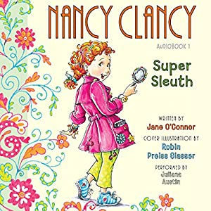 Nancy Clancy, Super Sleuth Audiobook