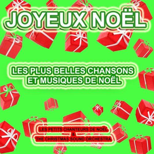 Joyeux No L Les Plus Belles Chansons Et Musiques De No L