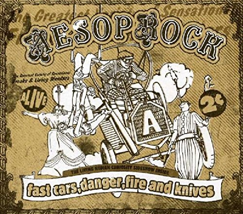 Fast Cars, Danger, Fire And Knives [CD+Book] (Best Of Aesop Rock)