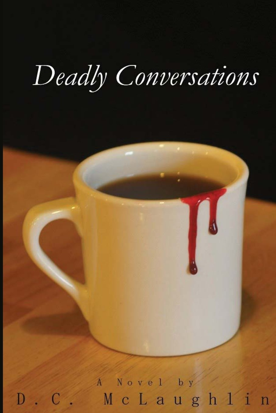 Read Online Deadly Conversations (The Mykhalo Chronicles) (Volume 1) PDF