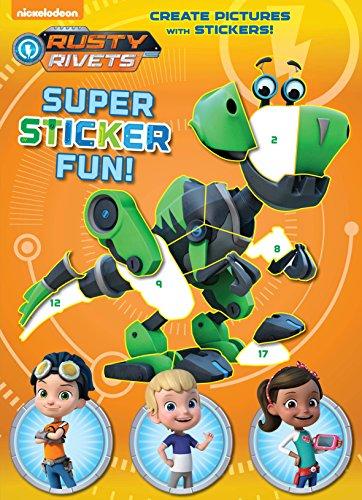 (Rusty Rivets Super Sticker Fun! (Rusty Rivets) )