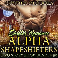 Shifter Romance: Alpha Shapeshifters