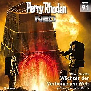 Wächter der Verborgenen Welt (Perry Rhodan NEO 91) Hörbuch