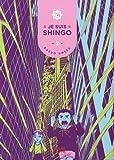 Je suis Shingo, Tome 2 :