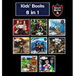 Kids' Books: Kids' Adventure Story Books 8 in 1: Adventure Stories for Kids | Jeff Child