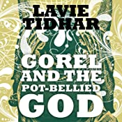 Gorel and the Pot-Bellied God | Lavie Tidhar
