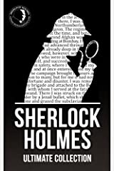 Sherlock Holmes: The Ultimate Collection (Illustrated) (English Edition) eBook Kindle