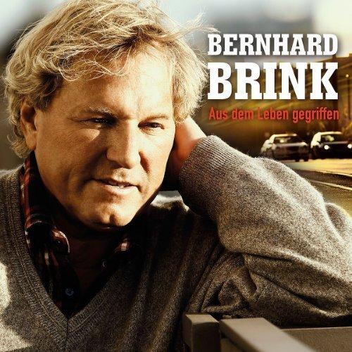 Bernhard Brink - Aus Dem Leben Gegriffen By Bernhard Brink - Zortam Music