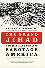 The Grand Jihad: How Islam and the Left Sabotage America Hardcover