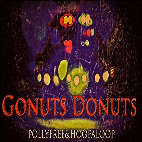 Gonuts Donuts [Explicit]