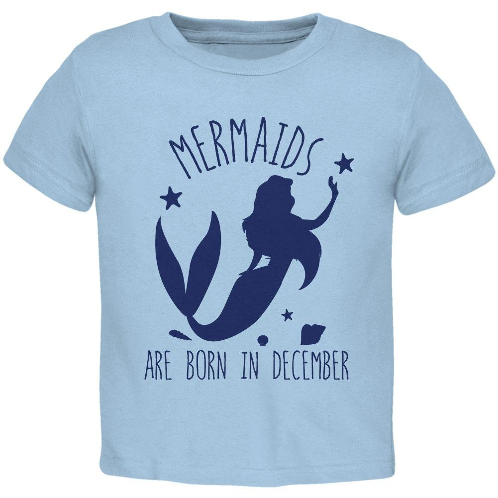 Old Glory Mermaids Are Born in December Toddler T Shirt