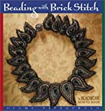 Beading with Brick Stitch (Beadwork How-To)