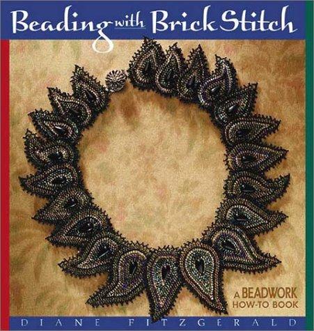 Beading With Brick Stitch  Beadwork How To