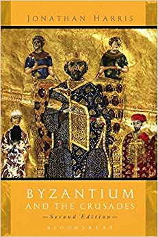 Book Byzantium and The Crusades: Second Edition
