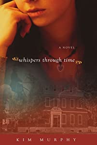 Whispers Through Time (Whispers from the Grave series Book 2)