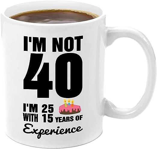 Amazon.com: No estoy 40, I m 25 con 15 años de experiencia ...