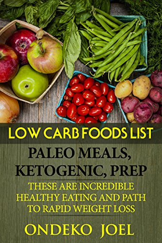 COMPLETE KITOGENIC DIET : LOW CARB FOODS LIST, РАLЕО MЕАLЅ, KITОGЕNIС, PREP THESE ARE INCREDIBLE HEALTHY EATING AND PATH TO RAPID WЕIGHT LOSS (Book ) by Joel  Ondeko