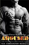 Aroused (Taming Himself Book 1)