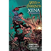 Army Of Darkness/Xena, Warior Princess: Forever…And a Day (Army Of Darkness/Xena: Forever…And A Day)