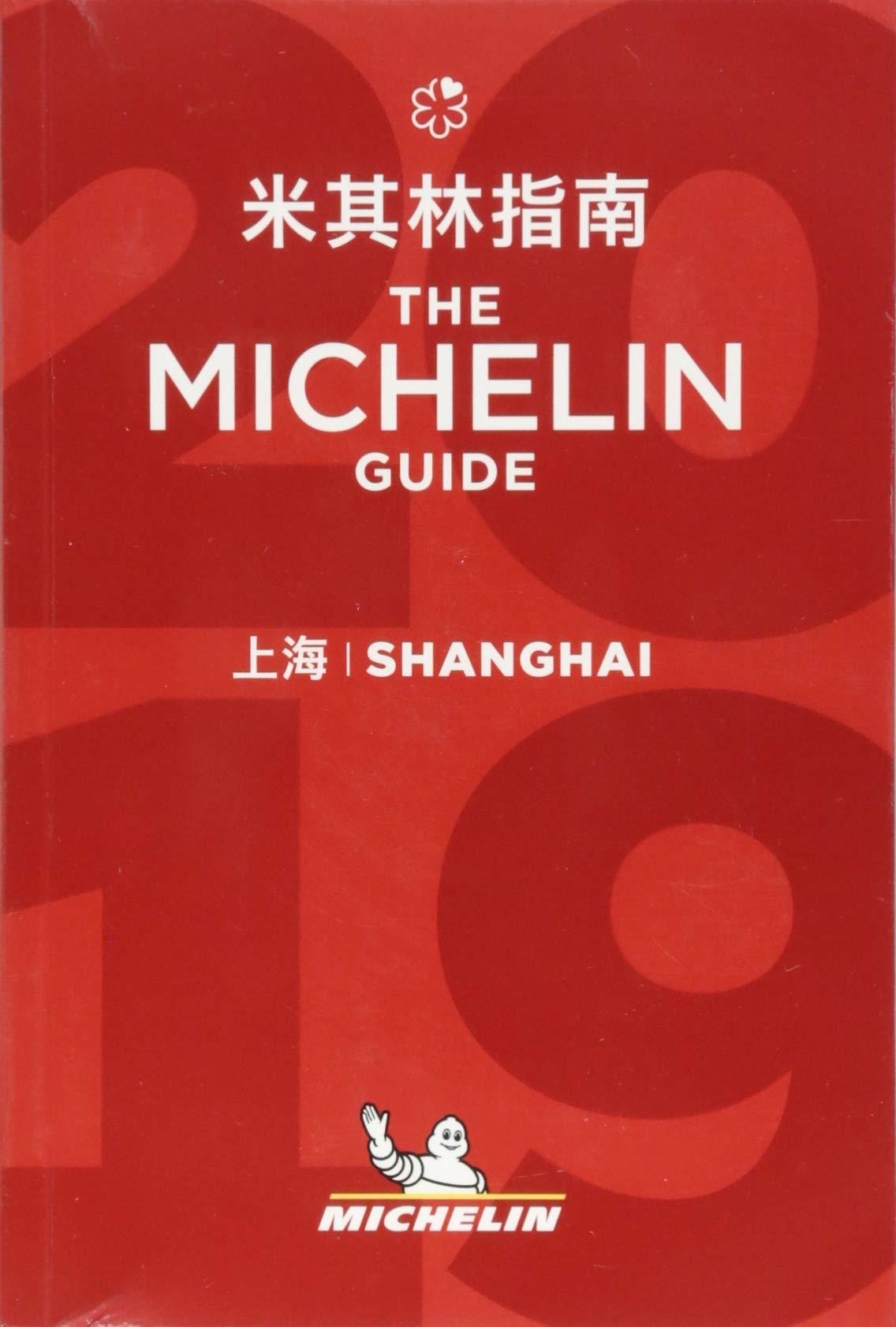 Shanghai - The MICHELIN guide 2019: The Guide MICHELIN Michelin Hotel & Restaurant Guides: Amazon.es: Michelin: Libros en idiomas extranjeros